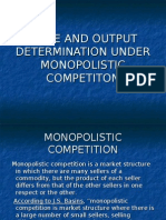 Price and Output Determination Under Monopolistic Competiton