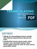 Teknik Glazing