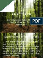 save the birds12gracie&elyssa