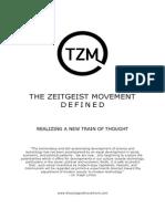 The Zeitgeist Movement -Defined