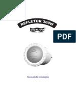 Refletor 300W - Sodramar
