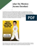 <h1>Acoso Escolar En Mexico Bullying (Acoso Escolar)</h1>