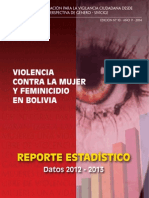 Violencia contra la mujer y feminicidio en Bolivia - Reporte Estadistico, CIDEM 2012-2013