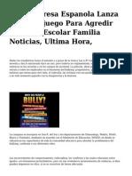 <h1>Una Empresa Espanola Lanza Un Videojuego Para Agredir El Acoso Escolar Familia Noticias, Ultima Hora,</h1>