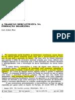 A Tradição Mercantilista Na Formação Brasileira - José Arthur Rios