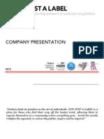NOT JUST a LABEL - Company Presentation 2012