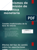 Mecanismos de Transmisión de La Política Monetaria EXPOOOOOOOOOO