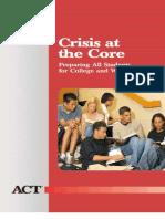 Crisis at the Core