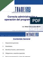 Correcta Administracion y Operacion Del Programa Immex