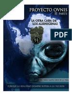 PROYECTO OVNIS II - La Otra Cara de Los Alienígenas