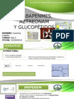 Carbapenemes, Aztreonam, Glucopéptidos