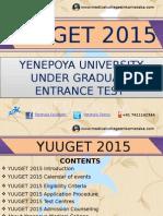 YUUGET 2015 UG Medical entrance exam Details