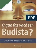 O que faz você ser budista?