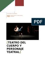 Teatro Del Cuerpo y Personaje Teatral
