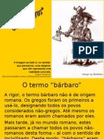 Barbaros,Francos e Carolingios