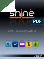 Dossier de Grupo Shinè