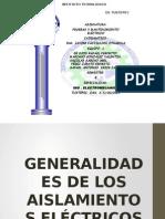 Generalidades de Los Aisladores Electricos Equipo 1