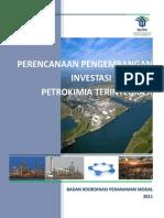 PERENCANAAN PENGEMBANGAN INVESTASI INDUSTRI PETROKIMIA TERINTEGRASI 2011.pdf