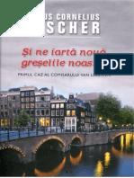 Claus Cornelius Fischer - Şi Ne Iartă Nouă Greşelile Noastre [v.1.0]