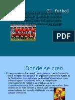 El fútbol Asociación,[1] o Simplemente fútbol (Del