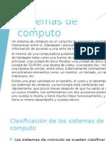 Desarrollo y Evolución de Los Sistemas de Computo