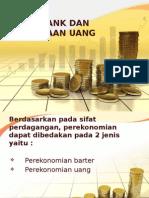 Kuliah-7. Uang, Bank Dan Penciptaan Uang