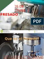 Procesos de Manufactura 2 Que Es La Fresa