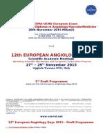 4th CESMA-UEMS European Exam for the  European Diploma in Angiology/VascularMedicine
