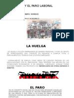 La Huelga y Paro 2014