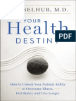 Your Health Destiny by Eva Selhub, M.D. (an excerpt)