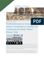 19-03-2015 AgendasInovación,Mx - Fundamental Que Las Inversiones en Ciencia y Tecnología Se Vinculen Con El Potencial Del Estado; Rafael Moreno Valle