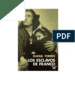 257140208 Torres Rafael Los Esclavos de Franco