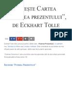 Citește Cartea _Puterea Prezentului_, De Eckhart Tolle - Florin Roșoga