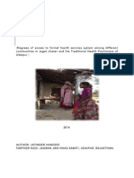 Degrees of access to formal health services system among different communities in Jagat cluster and the Traditional Health Practioners of Udaipur