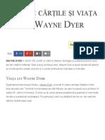 Citește Cărțile Și Viața Lui Wayne Dyer - Florin Roșoga