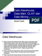 Data Warehouse, Data Mart, OLAP Dan Data Mining