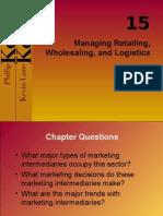Chapter 15 Managing Retailing, Wholesaling and Logistics