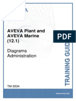 TM-3534 AVEVA Plant and AVEVA Marine (12.1) Diagrams Administration Rev 1.0