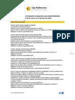 Agenda de Actividades Destacadas. Del 26 de marzo al 12 de abril de 2015. Fundación Caja Mediterráneo