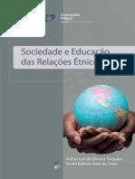 Sociedade e Educacao Das Relacoes Etnico-Raciais
