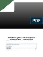 Projeto de gestão de inteligência estratégica da Comunicação