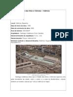 Estudo de Caso . Cidade Das Artes Valencia