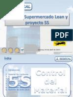 Kanban, Supermercado Lean y Proyecto 5S