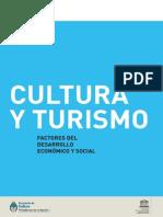 Cultura y Turismo. Factores de Desarollo Económico y Social