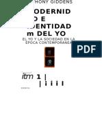 Giddens (1991) Modernidad e Dentidad Del Y.-el Yo y La Sociedad en La Epoca Contemporanea Barcelona Peninsula