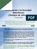 Examinando La Sociedad Watchtower (Parte I)