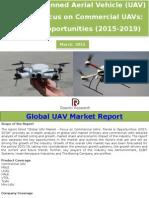 Global Unmanned Aerial Vehicle (UAV) Market – Focus on Commercial UAVs