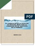 EL CURRÍCULUM DE LA FACULTAD DE MEDICINA, BASE DEL INSTITUTO DE LA POBREZA