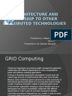 Grid Architecture and Relationship to Other Distributed Technologies