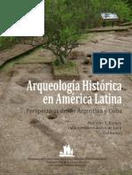 Arqueología Histórica en América Latina - Perspectiva Desde Argentina y Cuba (2011)